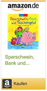 Sparschwein, Bank und Taschengeld: Rund um unser Geld